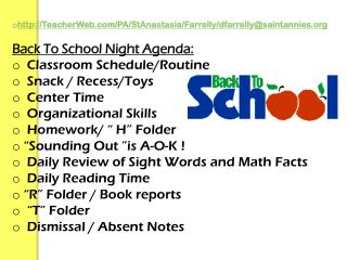 Back To School Night Agenda: Classroom Schedule/Routine   Snack / Recess/Toys   Center Time