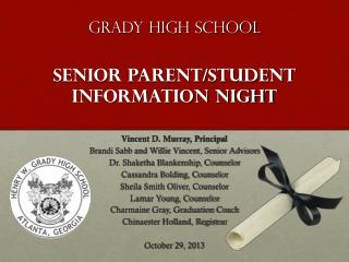 Grady High School Senior Parent/student information night