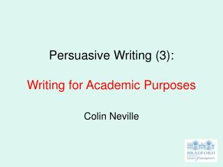 Persuasive Writing 3:  Writing for Academic Purposes