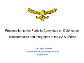 Presentation to the Portfolio Committee on Defence on
