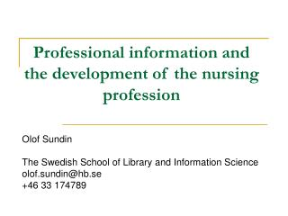 Professional information and the development of the nursing profession