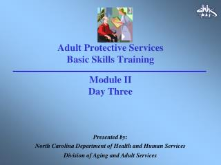 Adult Protective Services Basic Skills Training