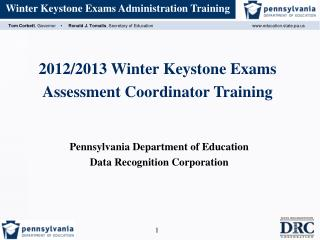 2012/2013 Winter Keystone Exams Assessment Coordinator Training