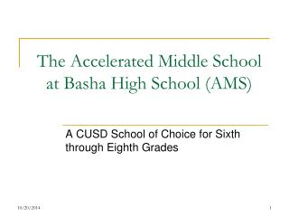 The Accelerated Middle School at Basha High School (AMS)