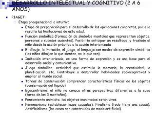 DESARROLLO INTELECTUAL Y COGNITIVO 2 A 6 A OS