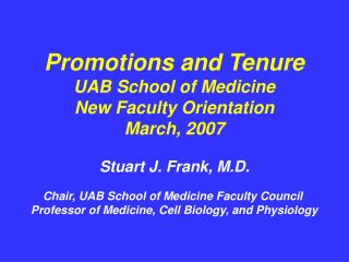 Chair, UAB School of Medicine Faculty Council Professor of Medicine, Cell Biology, and Physiology