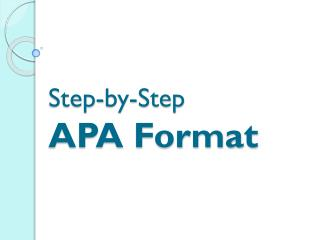 Step-by-Step APA Format
