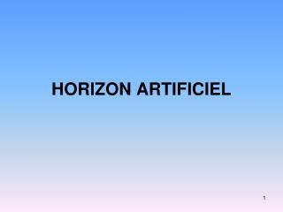 HORIZON ARTIFICIEL