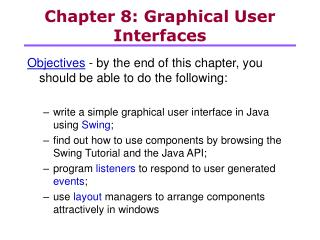 Chapter 8: Graphical User Interfaces