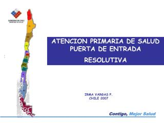 ATENCION PRIMARIA DE SALUD PUERTA DE ENTRADA RESOLUTIVA