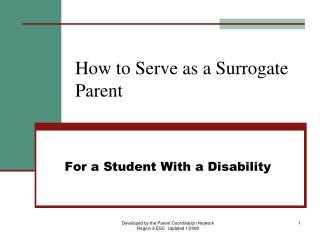 How to Serve as a Surrogate Parent