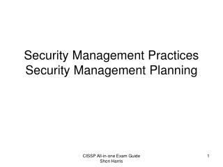 Security Management Practices Security Management Planning