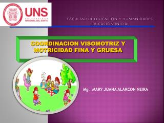 FACULTAD  DE EDUCACIÓN Y HUMANIDADES  EDUCACION INICIAL