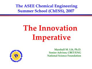 The ASEE Chemical Engineering Summer School ChESS, 2007