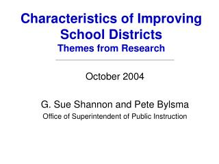 Characteristics of Improving School Districts  Themes from Research