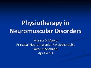 Physiotherapy in Neuromuscular Disorders