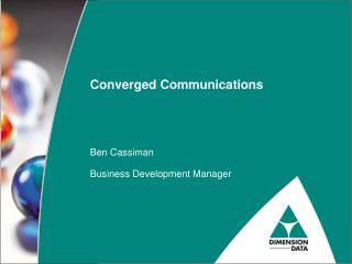 Converged Communications