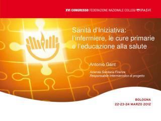 Sanità d'Iniziativa: l'infermiere, le cure primarie e l'educazione alla salute
