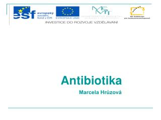 Antibiotika Marcela Hrůzová