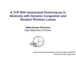 A TCP With Guaranteed Performance in Networks with Dynamic Congestion and Random Wireless Losses