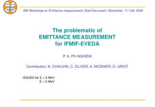 The problematic of EMITTANCE MEASUREMENT for IFMIF-EVEDA