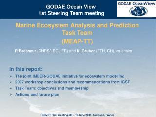 Marine Ecosystem Analysis and Prediction Task Team  (MEAP-TT)