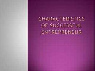 Characteristics of Successful Entrepreneur
