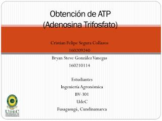Obtención de ATP  (Adenosina Trifosfato)