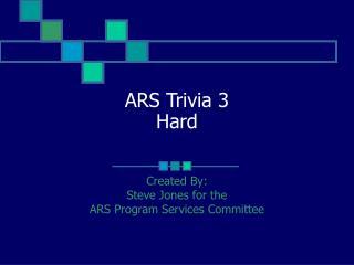 ARS Trivia 3 Hard