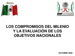 LOS COMPROMISOS DEL MILENIO Y LA EVALUACIÓN DE LOS OBJETIVOS NACIONALES