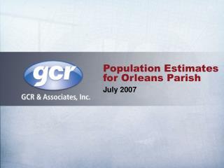 Population Estimates for Orleans Parish July 2007
