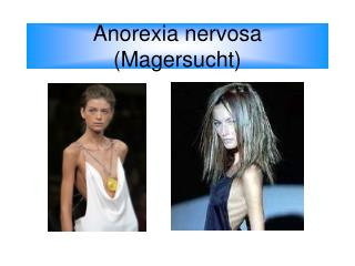 Anorexia nervosa (Magersucht)