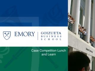Case Competition Lunch and Learn