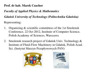 Prof. dr hab. Marek Czachor Faculty of Applied Physics & Mathematics