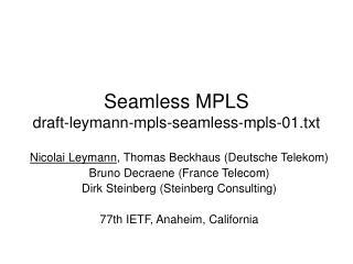 Seamless MPLS draft-leymann-mpls-seamless-mpls-01.txt