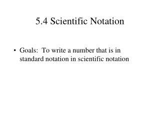 5.4 Scientific Notation