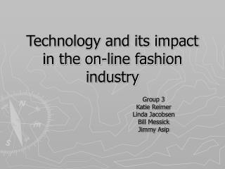 Technology and its impact in the on-line fashion industry