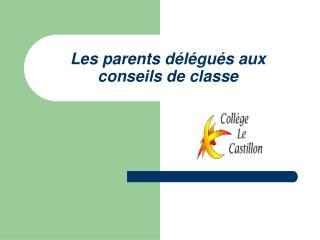Les parents délégués aux conseils de classe