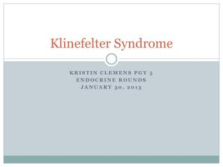 Klinefelter Syndrome