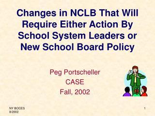 Peg Portscheller CASE Fall, 2002