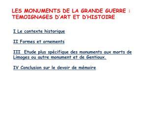 LES MONUMENTS DE LA GRANDE GUERRE: TEMOIGNAGES D'ART ET D'HISTOIRE