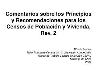 Comentarios sobre los Principios y Recomendaciones para los Censos de Poblaci n y Vivienda, Rev. 2