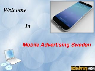 How To Work Mobile Advertising In Sweden