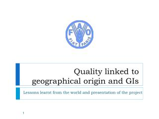 Quality linked to geographical origin and GIs