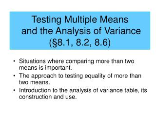 Testing Multiple Means  and the Analysis of Variance  ( §8.1, 8.2, 8.6 )