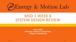 MSD 1 Week 6  System design Review