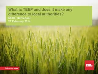 What is TEEP and does it make any difference to local authorities? NERF, Hartlepool
