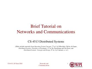 Brief Tutorial on Networks and Communications