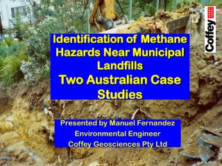 Identification of Methane Hazards Near Municipal Landfills Two Australian Case Studies