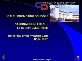 HEALTH PROMOTING SCHOOLS NATIONAL CONFERENCE  14-16 SEPTEMBER 2006